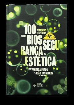100 Perguntas e Respostas sobre Biossegurança na Estética